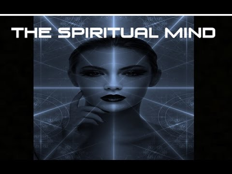 The Unlimited Capacity of The Spiritual Mind - Law of Attraction