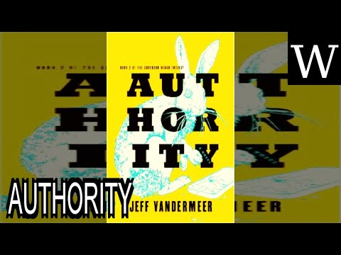 AUTHORITY (novel) - WikiVidi Documentary