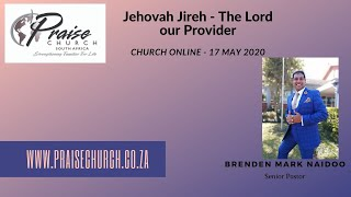 Jehovah Jireh the Lord my provider