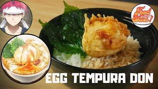 FOOD WARS RECIPE #11  Egg Tempura Don by Yukihira Soma  Third Plate Episode 13