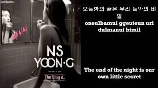 NS Yoon-G (NS윤지) - YASISI (야시시) [HAN+ROM+ENG] Lyric