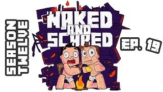 Minecraft: Naked & Scared - Season 12 Episode 19