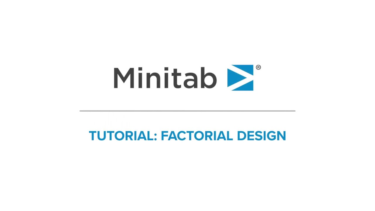How To Create And Analyze Factorial Designs Minitab Tutorial Series Youtube