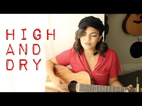 High And Dry - Radiohead Cover