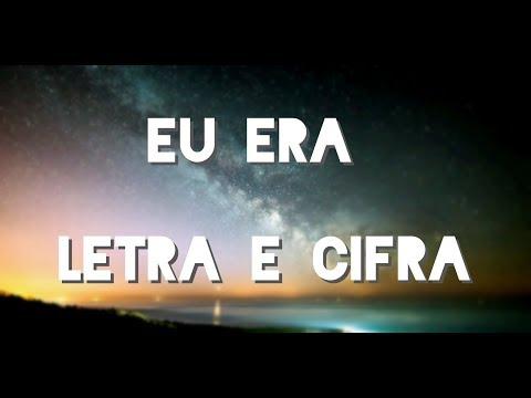 Eu Era - Marcos E Belutti Letra Cifrada ( Hélio Puim Jr )