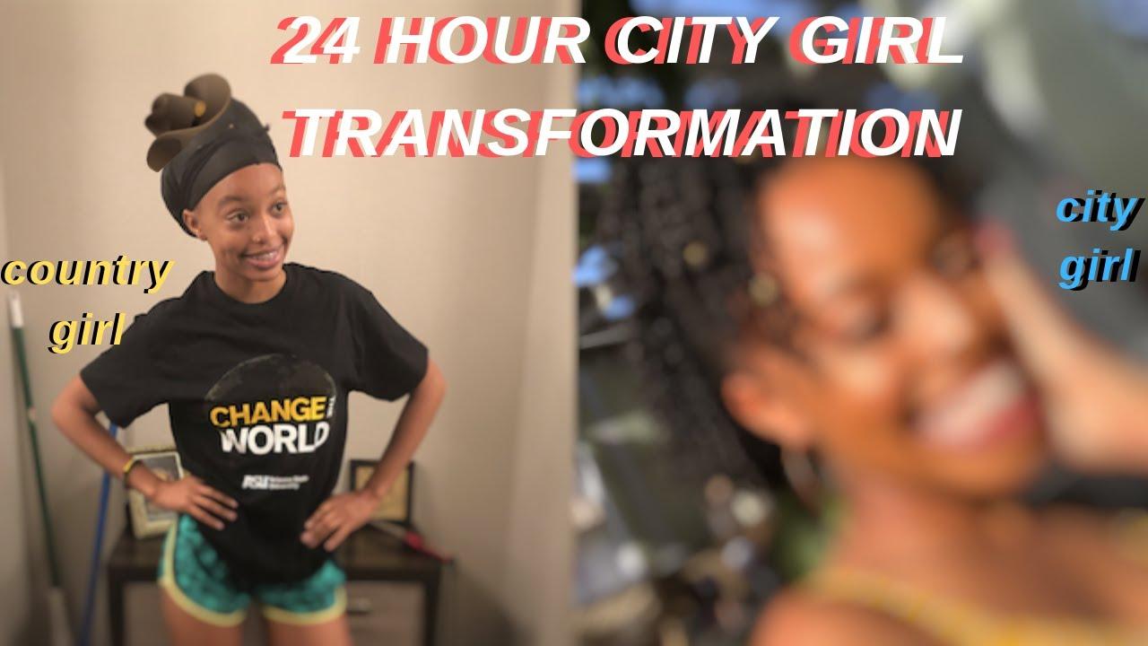 24 HOUR CITY GIRL TRANSFORMATION