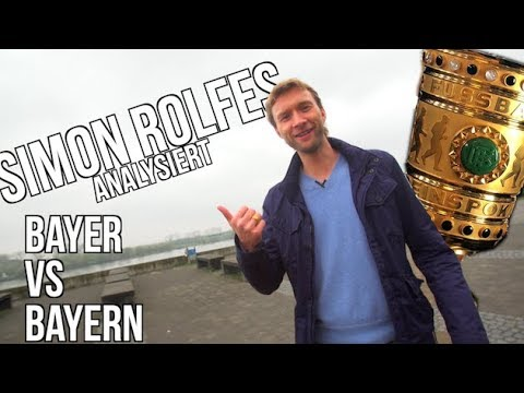 Bayer vs Bayern: Simon Rolfes analysiert das Pokal-Halbfinale