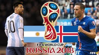 FIFA 18 | Argentina vs Iceland | FIFA World Cup 2018 | Group D Highlights & Goals | Legendary