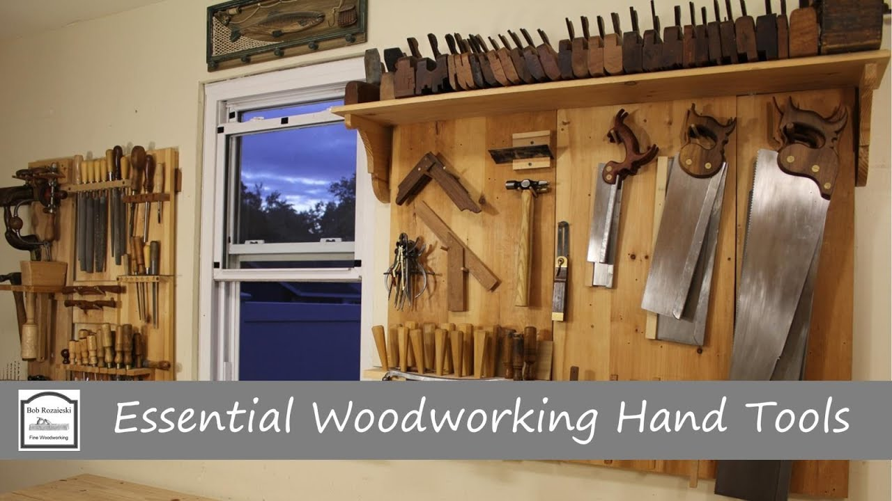 Essential Woodworking Hand Tools Youtube