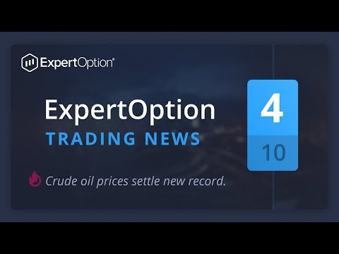 ExpertOption trading news. October, week 4. Crude oil prices settle new record.