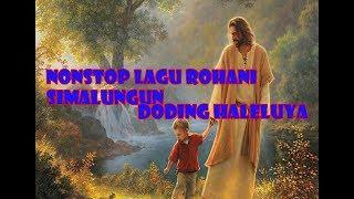 Gambar cover NONSTOP LAGU ROHANI SIMALUNGUN DODING HALELUYA||  lAGU ROHANI PENYEJUK HATI