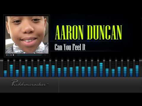 Aaron Duncan - Can You Feel It [Soca 2016] [HD]