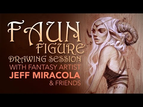 Faun Figure Drawing Session with Fantasy Artist Jeff Miracola and Friends