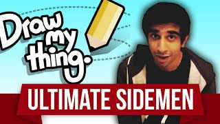 DRAW MY THING #8 with The Sidemen