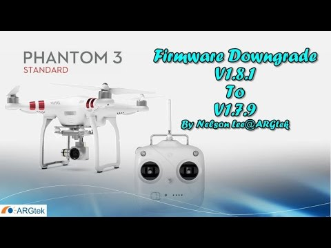 DJI Phantom 3 Standard Firmware Upgrade/Downgrade Guide ...
