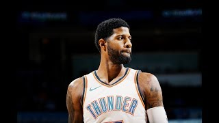 Is Paul George the Smoothest Superstar in the NBA?   2019 OKC Mix