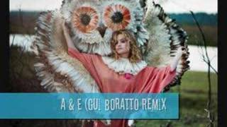 Goldfrapp - A & E (Gui Boratto Remix)
