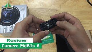 Hướng dẫn sử dụng camera siêu nhỏ MD81S-6, hồng ngoại quay đêm, kết nối wifi xem từ xa