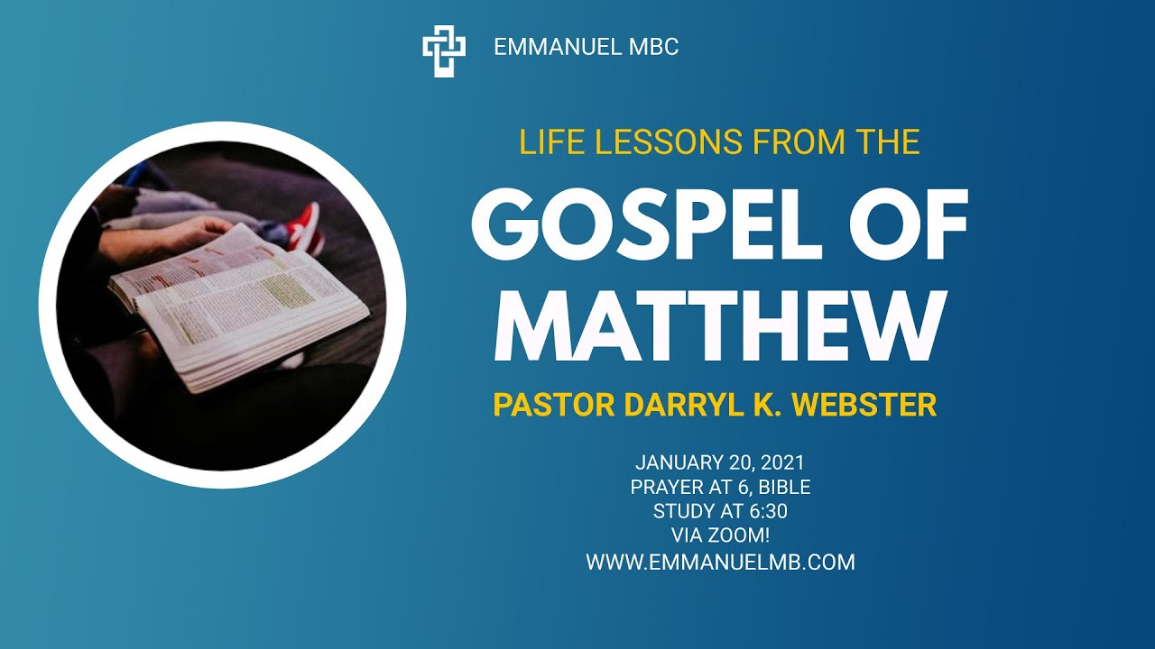 Life Lessons from the Gospel of Matthew 01 20 21   HD 1080p