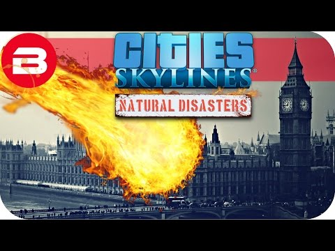 DISASTER STRIKES LONDON! - Cities Skylines Natural Disasters Parody/Comedy