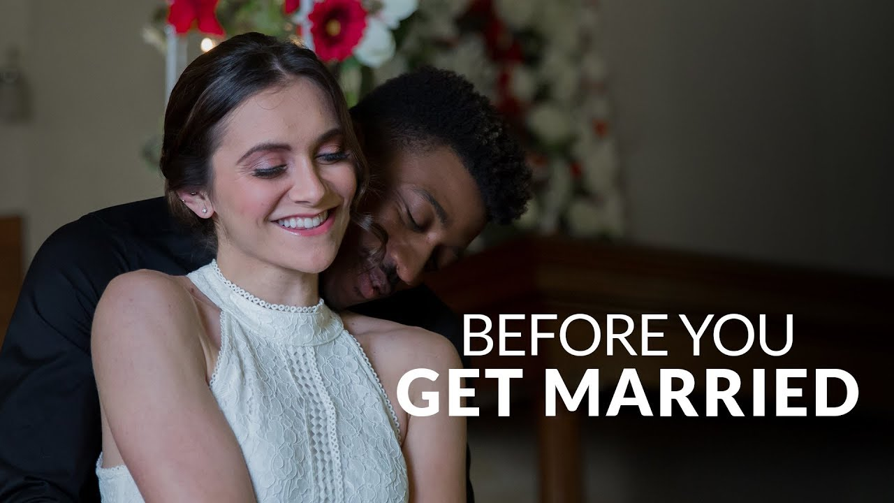 Before You Get Married ... Watch This ...