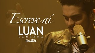 Repeat youtube video Luan Santana - Escreve aí - (Vídeo Oficial) -