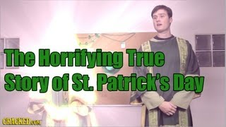 The Horrifying True Story of St. Patrick's Day Top 10 Video