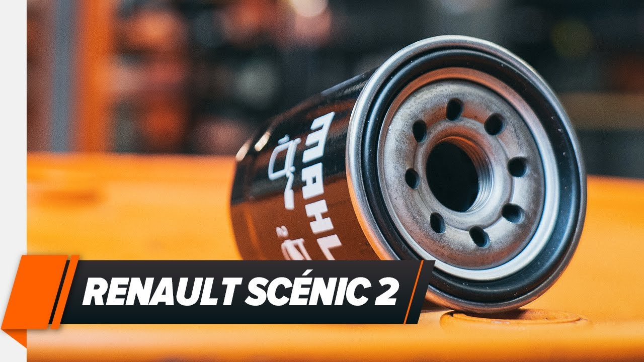 How To Replace Engine Oil And Oil Filter On Renault Scénic 2
