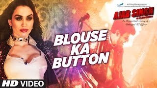 BLOUSE KA BUTTON Video Song HD | AJAB SINGH KI GAJAB KAHANI