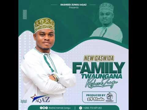 Download New qaswida 2021 kutoka kwa Rashid zungu AQAZ hii ni mpya Official audio FAMILY twaungana
