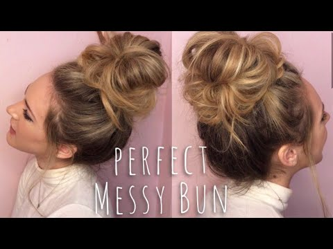 PERFECT MESSY BUN HAIR TUTORIAL!