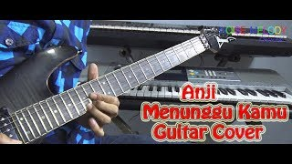 Download Lagu ANJI  MENUNGGU KAMU OST (Jelita Sejuba) Guitar Cover By Hendar Mp3