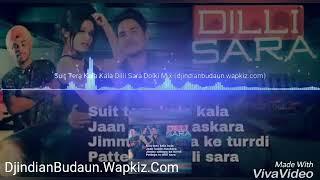 Suit Tera Kala Kala Dilli Sara Punjabi Dholki Bass Mix