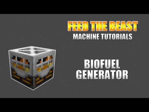 Feed The Beast :: Machine Tutorials :: Biofuel Generator