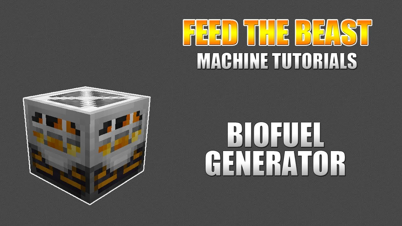 BioFuel Generator - Feed The Beast Wiki