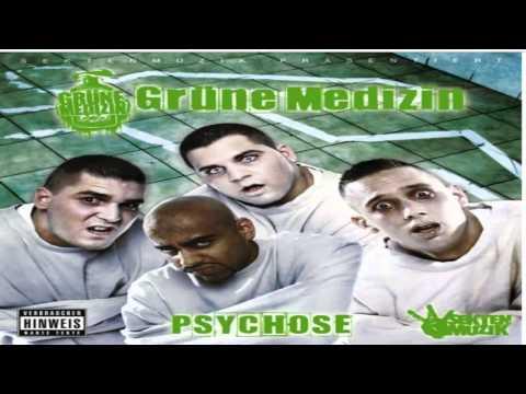 Psychose (feat. Sido) Grüne Medizin