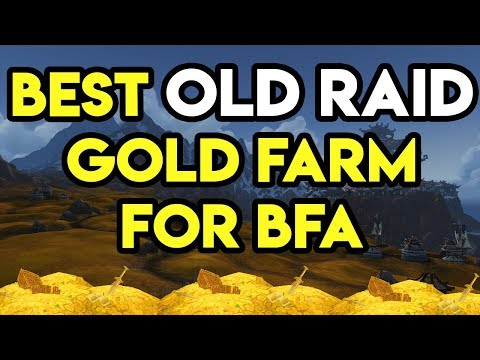 World Of Warcraft Gold Farm Best Old Raid Farm In BFA