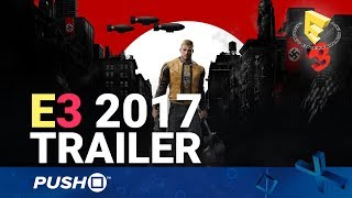 Wolfenstein 2: The New Colossus PS4 Reveal Trailer | PlayStation 4 | E3 2017