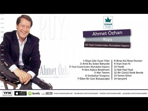 Ahmet Özhan - Yeşil Gözlerinden Muhabbet Kaptım