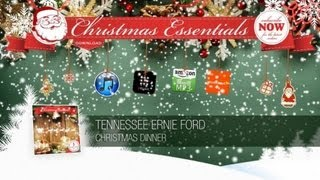 Tennessee Ernie Ford - Christmas Dinner // Christmas Essentials
