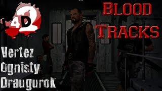 [Śmiechowo/Failowo] Left4Dead2 - Blood Tracks - Vertez,OgnistyShadow,Draugurok