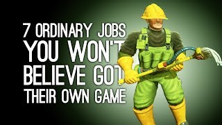 7 Ordinary Jobs You Won't Believe Got Their Own Game