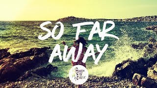 Martin Garrix & David Guetta - So Far Away ft. Jamie Scott & Romy Dya [Tradução]