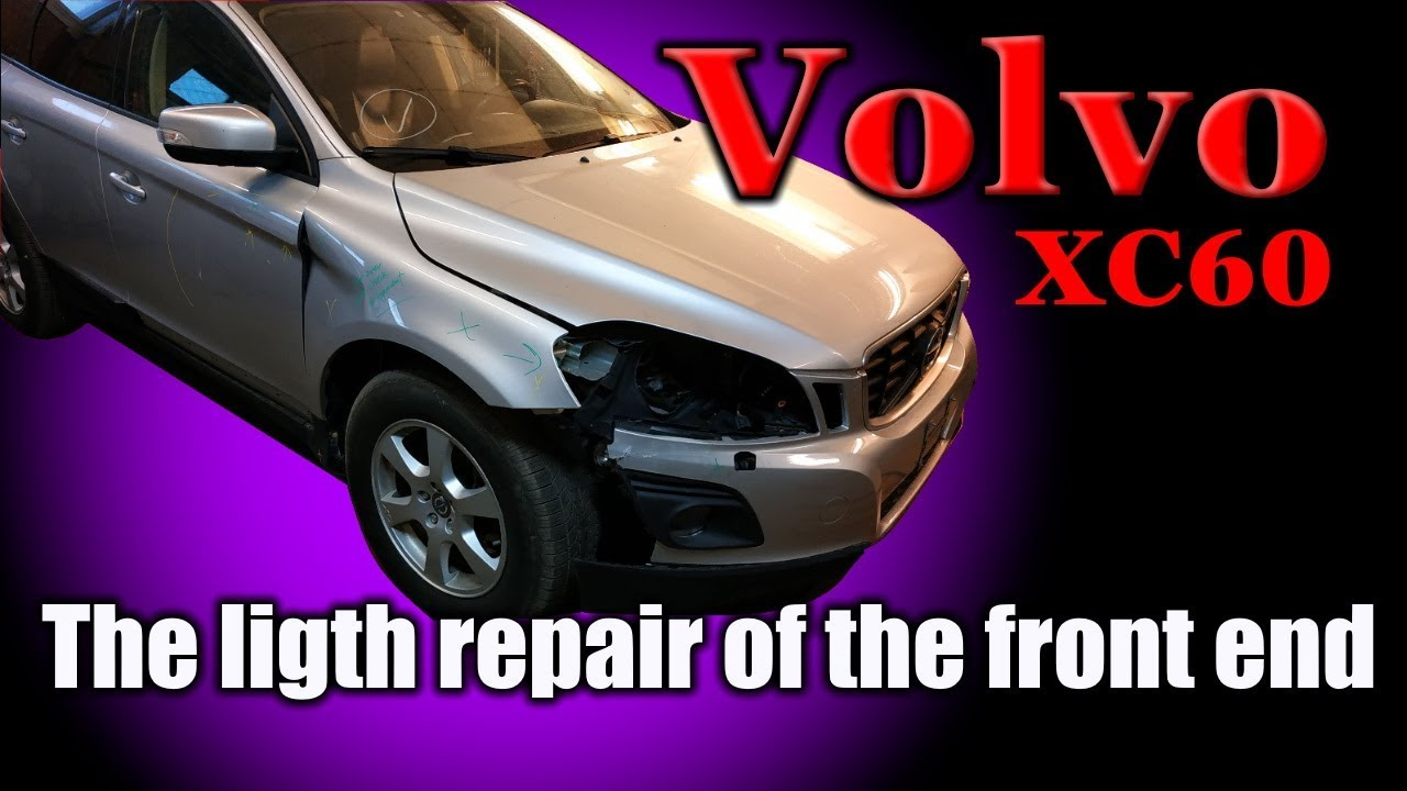 Volvo XC60. The light repair of the front end. Легкий ремонт переда.