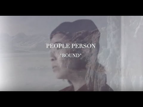 """PEOPLE PERSON """"Bound"""" Official Music Video Mp3"""