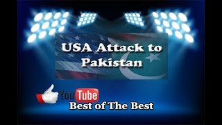 USA attack on  Pakistan Filmed XX