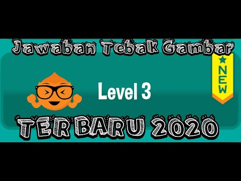 Full Jawaban Tebak Gambar Level 3 Lengkap Terbaru 2020 Youtube