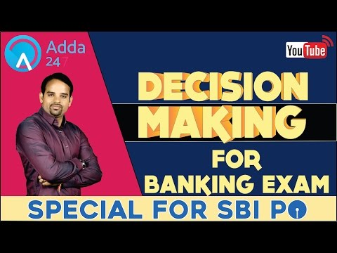 SBI PO 2017- DECISION MAKING FOR BANKING EXAMS
