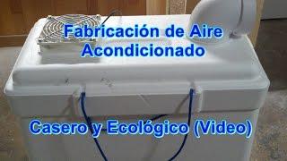 Fabricación de aire acondicionado Casero y Ecológico