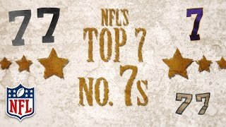 The NFL's Magnificent 7 | Top 7 Players to Wear #7 | NFL